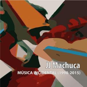 JJ Machuca_Música Incidental_Nada Personal_El club del escenario