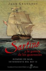 Juan Granados_Sartine y la guerra de los guaraníes_Nada Personal_El Club del Escenario