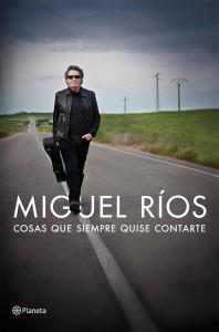 Miguel Ríos_Cosas que siempre quise contarte_Nada Personal_El Club del Escenario